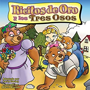Ricitos do Oro y los tres Osos [Goldilocks and the Three Bears] Audiobook