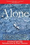 Alone: The True Story of the Man Who...