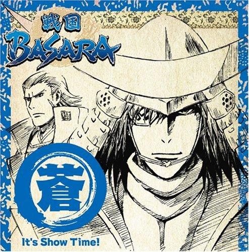 TVアニメーション「戦国BASARA」音楽絵巻~蒼盤 It's Show Time!~