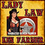 Lady Law: The Nations, Book 6 | Ken Farmer
