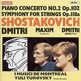 Shostakovich: Piano Concerto No. 2 / Symphony for Strings