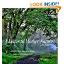 A Letter to Mother Nature (Second Edition) (Volume 1)