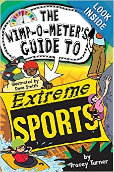The Wimp-O-Meter's Guide to Extreme Sports