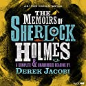The Memoirs of Sherlock Holmes (       UNABRIDGED) by Arthur Conan Doyle Narrated by Derek Jacobi