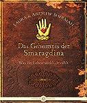 Das Geheimnis der Smaragdina: Was im Leben wirklich zählt