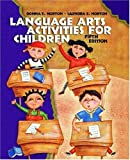 img - for Language Arts Activities for Children (5th Edition) by Donna E. Norton (2002-10-19) book / textbook / text book