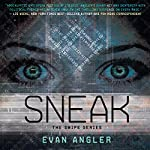 Sneak: Swipe, Book 2 | Evan Angler