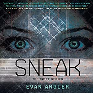 Sneak: Swipe, Book 2 | [Evan Angler]