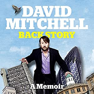 David Mitchell: Back Story Audiobook