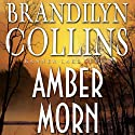 Amber Morn: Kanner Lake Series, Book 4 (       UNABRIDGED) by Brandilyn Collins Narrated by Buck Schirner