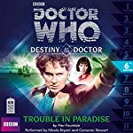 Doctor Who - Destiny of the Doctor - Trouble in Paradise | Nev Fountain