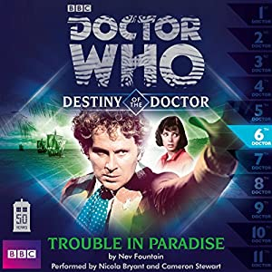 Doctor Who - Destiny of the Doctor - Trouble in Paradise Audiobook