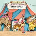 Tumtum and Nutmeg: A Circus Adventure Audiobook by Emily Bearn Narrated by Bill Wallis