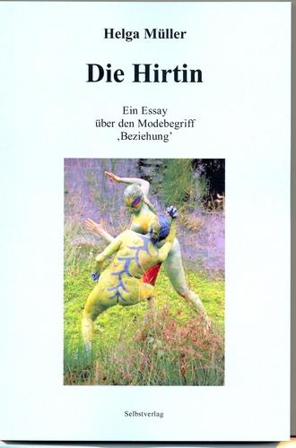 Müller, Helga - Die Hirtin: Ein Essay über den Modebegriff  Beziehung