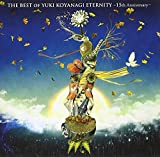 THE BEST OF YUKI KOYANAGI ETERNITY~15th Anniversary~