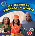 We Celebrate Kwanzaa in Winter