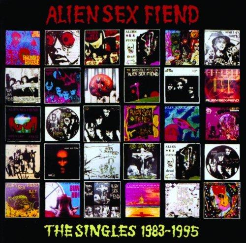 The Singles 1983-1995 by Alien Sex Fiend (2002-04-16)