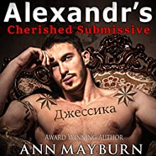 Alexandr's Cherished Submissive: Submissive's Wish Book 3 (       UNABRIDGED) by Ann Mayburn Narrated by Edo De Angelis, Stephanie Wyles