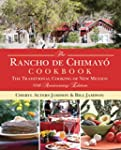 Rancho de Chimayo Cookbook: The Tradi...