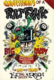 "Confessions of a Rat Fink: The Life and Times of Ed ""Big Daddy"" Roth"