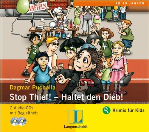 Stop thief! [Tonträger] : 2 Audio-CDs mit Begleitheft = Haltet den Dieb!.