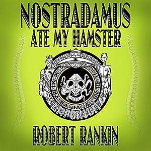 Nostradamus Ate My Hamster Audiobook