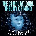 The Computational Theory of Mind | J.-M. Kuczynski