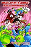 Kim Dr Chilman-Blair What's Up with George? Medikidz Explain Hepatitis A