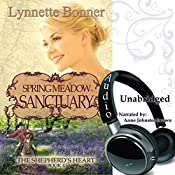 Spring Meadow Sanctuary: The Shepherd's Heart, Book 4 | Lynnette Bonner