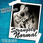 Strangely Normal | Tess Oliver