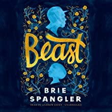Beast Audiobook by Brie Spangler Narrated by Andrew Eiden