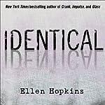 Identical | Ellen Hopkins
