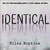 Identical | [Ellen Hopkins]