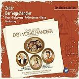 Der Vogelhändler · Operette in 3 Akten (1988 Remastered Version), Erster Akt: Grüß euch Gott, alle miteinander (Adam - Chor)