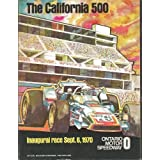 The California 500: Inaugural Race Sept. 6, 1970- Ontario Motor Speedway