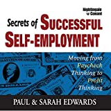 img - for Secrets of Successful Self-Employment: Moving from Paycheck Thinking to Profit Thinking book / textbook / text book