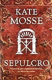 Kate Mosse Sepulcro = Sepulchre (Narrativa (Punto de Lectura))