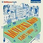 Motherland: A Novel | Amy Sohn