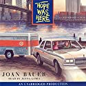Hope Was Here (       UNABRIDGED) by Joan Bauer Narrated by Jenna Lamia