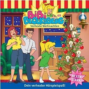 Verhexte Weihnachten (Bibi Blocksberg 69) Hörspiel