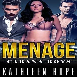 Menage: Cabana Boys Audiobook