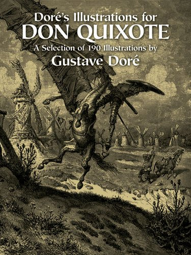 Doré's Illustrations for Don Quixote (Dover