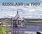 Russland um 1900: Fotografien von Ser...