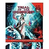 Trial of the Underkeep: A D&D 4E Adventure ~ Ryan Durney