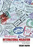 International Migration: Evolving Trends from the Early Twentieth Century to the Present