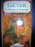 img - for Le Roman de La Momie (World Classics) (French Edition) book / textbook / text book