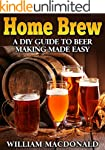Home Brew - DIY Guide to Beer Making...