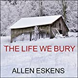 The Life We Bury (audio edition)