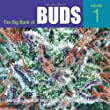 Big Book of Buds, the RP When Stock Sold: Marijuana Varieties from the World's Greatest Seed Breeders: Marijuana Varieties from the World's Great Seed Breeders