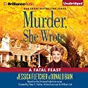 Murder, She Wrote: A Fatal Feast: Murder, She Wrote, Book 32 Audiobook by Jessica Fletcher, Donald Bain Narrated by Sandra Burr